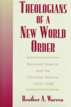 Theologians of a New World Order