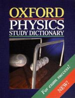 Oxford Physics Study Dictionary