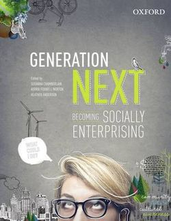 Generation Next: Becoming Socially Enterprising