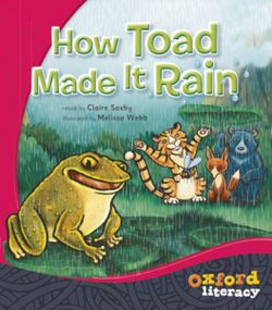 Oxford Literacy How Toad Made it Rain Levels 12-14 Pack of 6