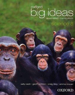 Oxford Big Ideas Science 8 Australian Curriculum Student Book