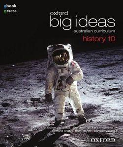 Oxford Big Ideas History 10 Australian Curriculum Student Book + obook/assess