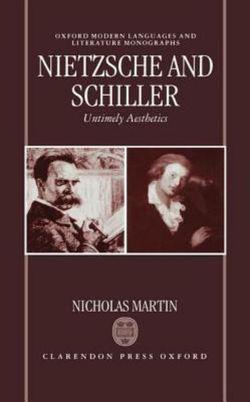 Nietzsche and Schiller: Untimely Aesthetics
