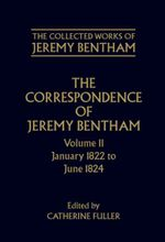 The Collected Works of Jeremy Bentham: Correspondence, Volume 11