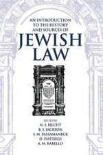 An Introduction to the History and Sources of Jewish Law