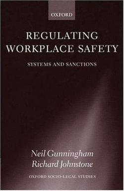 Regulating Workplace Safety