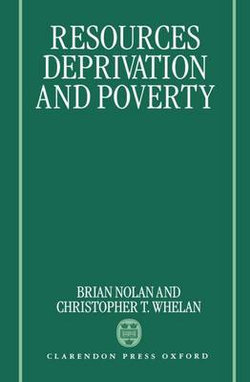Resources, Deprivation, and Poverty