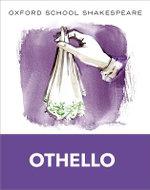 Oxford School Shakespeare: Othello