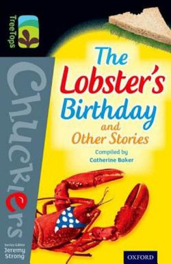Oxford Reading Tree TreeTops Chucklers: Level 20: The Lobster's Birthday and Other Stories