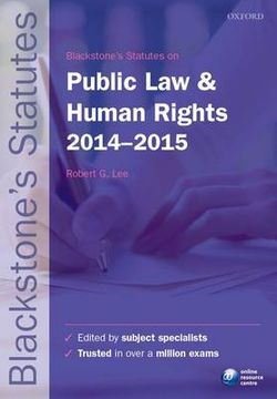 Blackstone's Statutes on Public Law & Human Rights 2014-2015