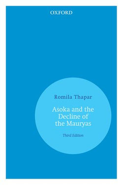 AÅ›oka and the Decline of the Mauryas