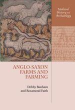 Anglo-Saxon Farms and Farming