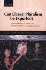 Can Liberal Pluralism be Exported?