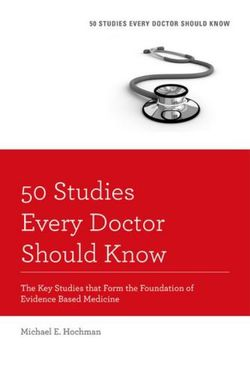 50 Studies Every Doctor Should Know, Revised Edition