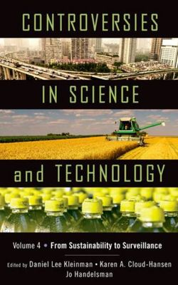 Controversies in Science and Technology