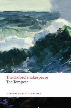The Tempest: The Oxford Shakespeare