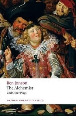 The Alchemist and Other Plays