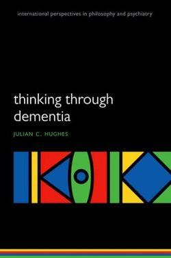 Thinking Through Dementia