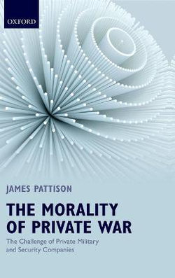 The Morality of Private War