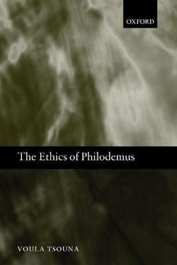 The Ethics of Philodemus