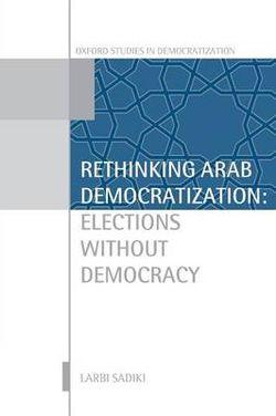 Rethinking Arab Democratization