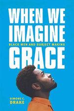When We Imagine Grace
