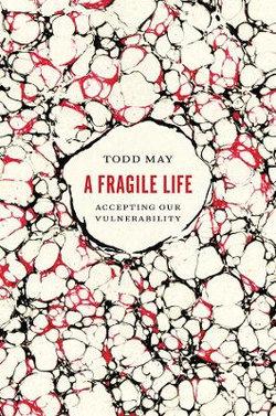 A Fragile Life