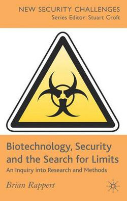 Biotechnology, Security and the Search for Limits