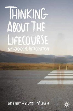 Thinking about the Lifecourse