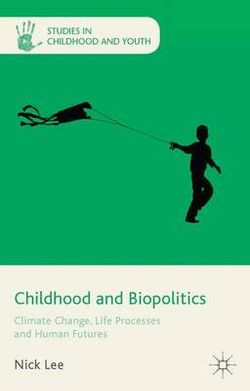 Childhood and Biopolitics