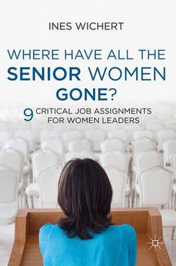 Where Have All the Senior Women Gone?