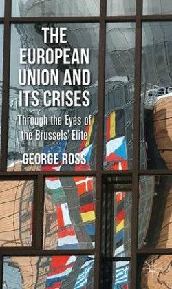 The European Union and its Crises