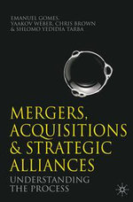 Mergers, Acquisitions and Strategic Alliances
