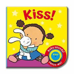 Baby Sounds: Kiss!
