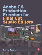 Adobe CS Production Premium for Final Cut Studio Editors