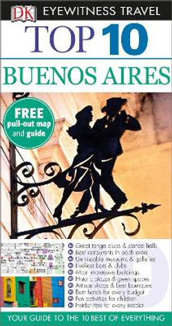 Buenos Aires: Eyewitness Top 10 Travel Guide