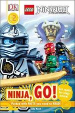 Dk Reads: Beggining To Read: Lego Ninjago: Ninja, Go!