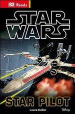 Dk Reads: Starting To Read Alone: Star Wars: Star Pilot