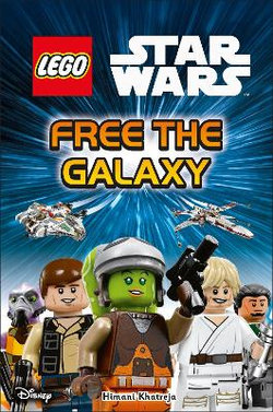 Dk Reads: Beginning To Read: Lego Star Wars: Free The Galaxy