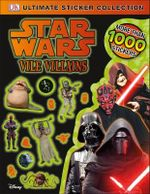 Star Wars: Vile Villains: Ultimate Sticker Collection