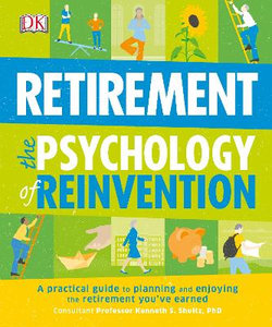 Psychology of Reinvention: Retirement The