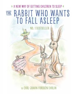 The Rabbit Who Wants to Fall Asleep cover image