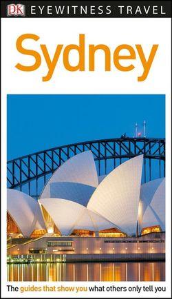 Sydney - DK Eyewitness Travel Guide
