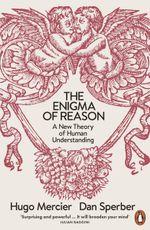 The Enigma of Reason