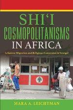 Shi'i Cosmopolitanisms in Africa