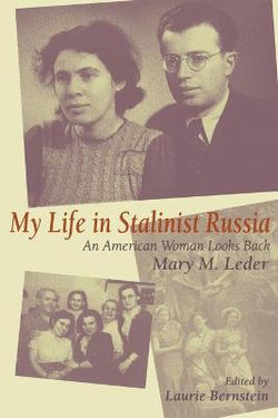 My Life in Stalinist Russia