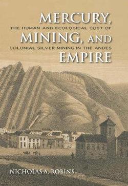 Mercury, Mining, and Empire