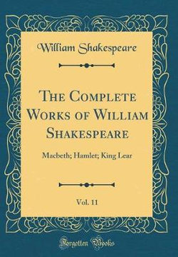 The Complete Works of William Shakespeare, Vol. 11