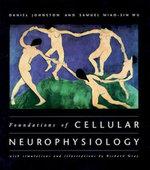 Foundations of Cellular Neurophysiology