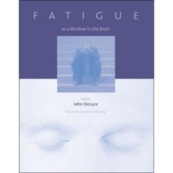 Fatigue as a Window to the Brain